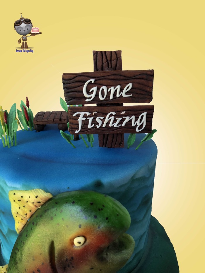 Gone Fishing Cake sign